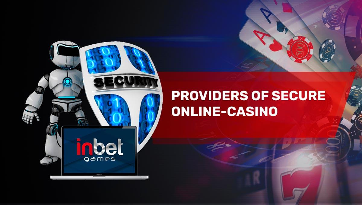 Fournisseurs du casino en ligne sécurisé