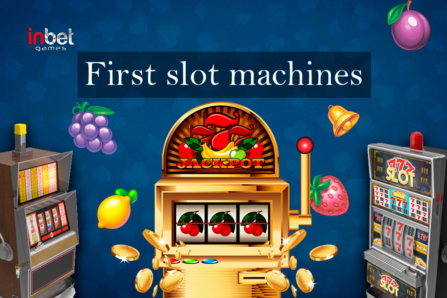 First slot machines